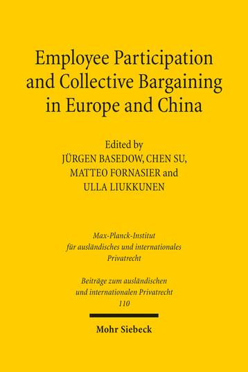 Jürgen Basedow, Su Chen, Matteo Fornasier, Ulla Liukkunen (eds.), Employee Participation and Collective Bargaining in Europe and China, Mohr Siebeck, 2016.