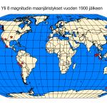 Kuva 2. Vuoden 1900 jälkeen sattuneet yli 8 magnitudin maanjäristykset.