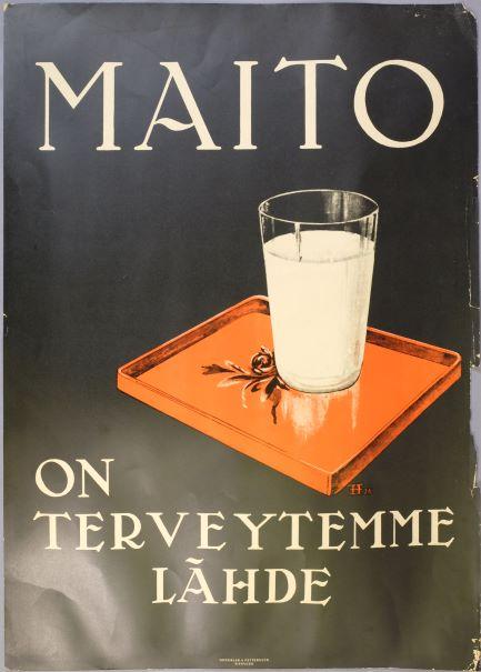 """Juliste, jossa oranssilla tarjottimella iso lasillinen maitoa. Kuvan ympärillä teksti: """"Maito on terveytemme lähde"""""""