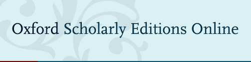 On trial until 31.1.2018: Oxford Scholarly Editions Online – English  literature and Classical texts – HULib News