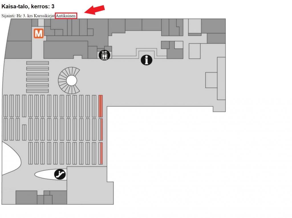 Kerroskartta: Kaisa-talo, 3 krs. Sijainti: HC 3 krs. Kurssikirjat. Ympyröity sana: Antikainen.