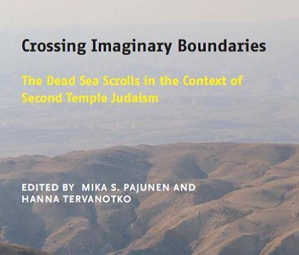 "New publication: ""Crossing Imaginary Boundaries: The Dead Sea Scrolls in the Context of Second Temple Judaism"""