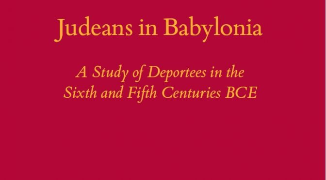 Did They Weep? A New Book on Judeans in Babylonia