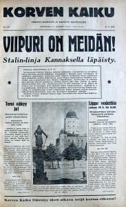 Pohjoisen rintamanosan Korven Kaiku juhli Viipurin valtausta näyttävästi kuten muutkin ajan sanoma- ja aikakauslehdet.