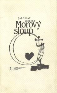Jaroslav Seifertin Morový sloup -runoteoksen vuoden 1981 painos.
