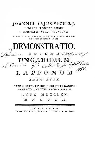 János Sajnovics: Demonstratio. Idioma Ungarorum et Lapponum idem esse.